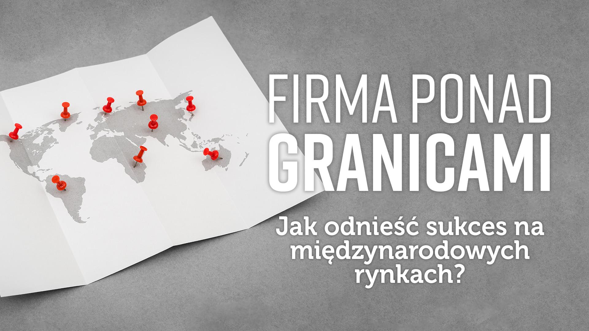 FIRMA PONAD GRANICAMI